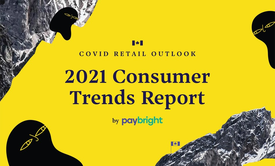 2021 Consumer Trends Report (CNW Group/PayBright)