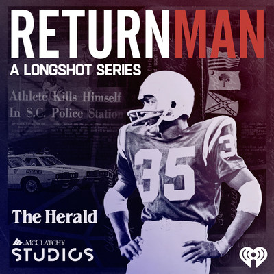 """Return Man"" launches first season of audio documentary anthology ""Longshot,"" from McClatchy and iHeartMedia, exploring the intersection of sports and social change"