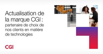 CGI renouvelle son image de marque (Groupe CNW/CGI inc.)