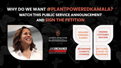 A PSA has been created by the JIVINITI women's coalition calling for VP Kamala Harris to embrace plant-based solutions to the pandemic, health crisis, dietary racism and climate change.