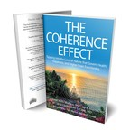 New Book, The Coherence Effect, Contains Scientists' Insights on What Life Is and What it Means for Health
