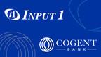Cogent Bank selects Input 1's servicing platform for its insurance premium finance business