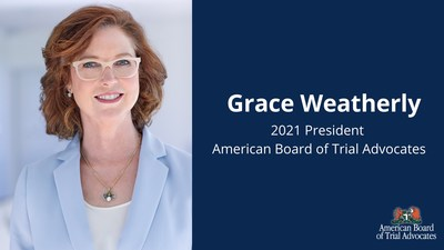 Grace Weatherly, 2021 ABOTA National President