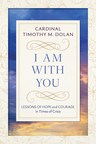 Cardinal Dolan offers lessons of hope and courage in new book for Lent