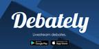 Debately App, Live Streaming Debate App Which Offers Head to Head ...
