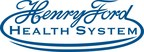 Henry Ford Health System and Michigan State University Partner to ...