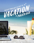 In Honor of National Plan for Vacation Day, Discover Puerto Rico...