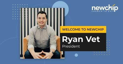 Seasoned Startup Executive, Ryan Vet, joins Newchip Accelerator as President