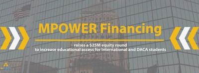Habrá fondos que respalden la automatización de plataformas y el crecimiento de equipo mientras MPOWER financia a miles de estudiantes adicionales internacionales y del programa DACA en más de 350 universidades de Norteamérica