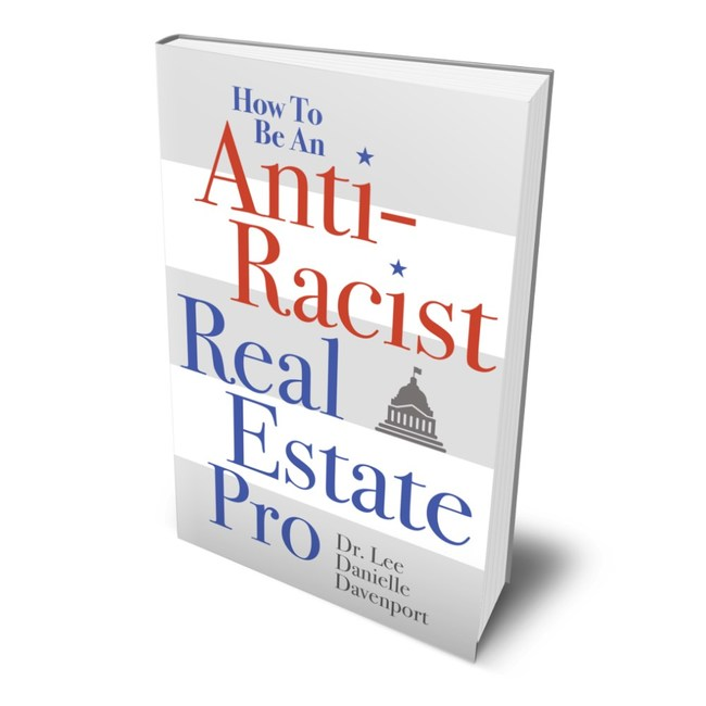 How to Be an Anti-Racist Real Estate Pro, Book Cover
