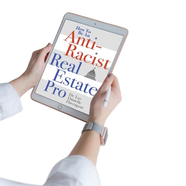 How to Be an Anti-Racist Real Estate Pro, E-Book Cover