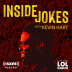 Laugh Out Loud Expands SiriusXM Audio Slate with Debut of New Programs, Including Podcast Inside Jokes with Kevin Hart