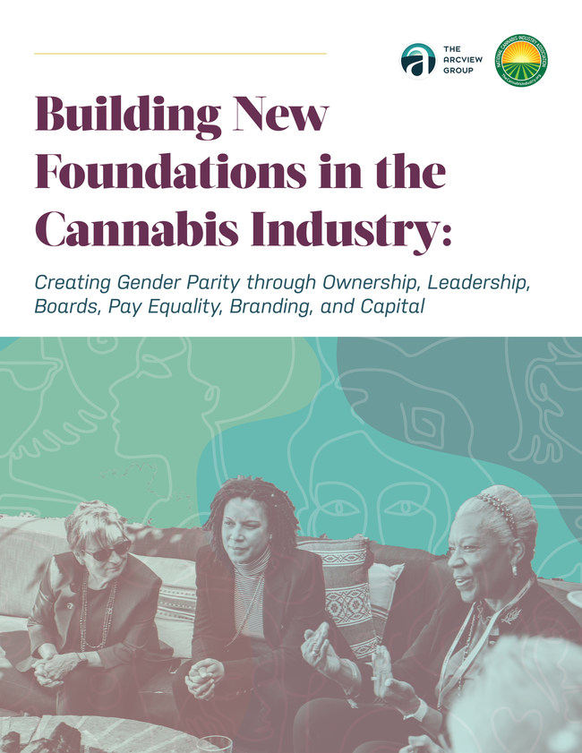 Building New Foundations in the Cannabis Industry - The Arcview Group