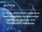 Anchore and GitLab Announce New Integration to Automate Container Security and Compliance Processes and Speed Application Delivery
