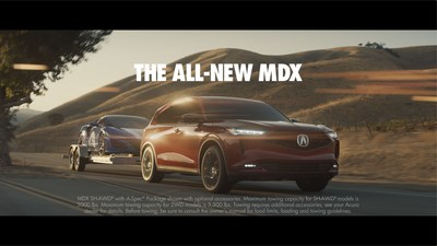 2022 MDX Asserts its Role as the Flagship of the Acura Brand in New Launch Campaign