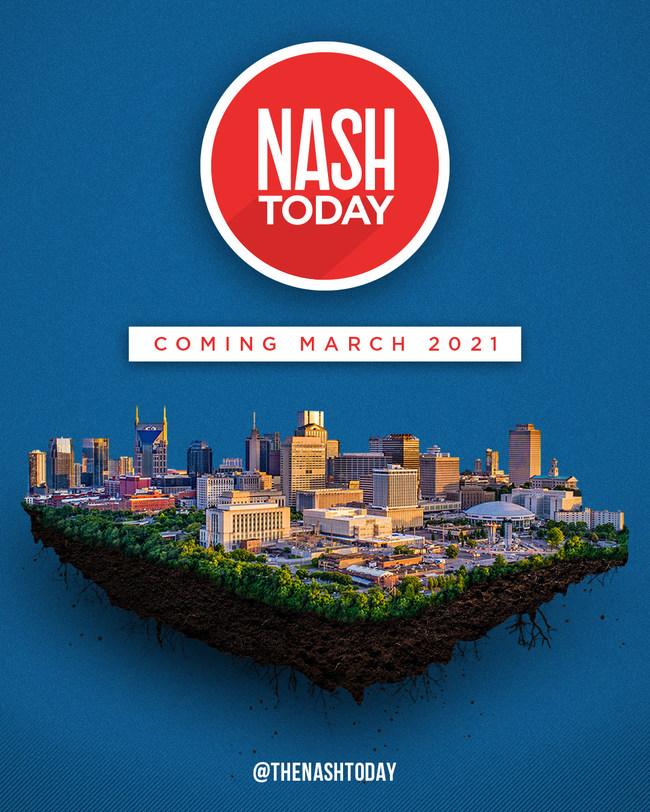 NASHtoday (Nashville, TN) Coming March 2021