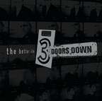 """3 DOORS DOWN Announce The Better Life 20th Anniversary 3LP Box Set Plus 2 CD and Expanded Digital Albums Feature Four Bonus Tracks, Including """"The Better Life (XX Mix)"""""""