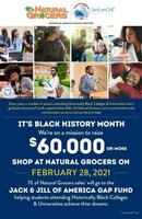 In honor of Black History Month and in support of students attending Historically Black Colleges and Universities (HBCUs), Natural Grocers and Jack and Jill of America renew their partnership to raise funds for JJOA's College Graduation Assistance Program (GAP) Fund. 1% of all Natural Grocers sales on Sunday, February 28, 2021 will be donated to the College GAP Fund. Additional regional fundraising support has expanded to be year-round.