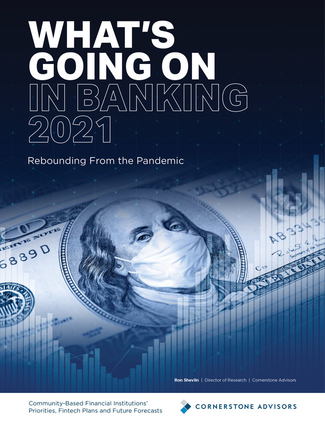 What's Going On In Banking: Community-Based Financial Institutions' Priorities, Fintech Plans and Future Forecasts