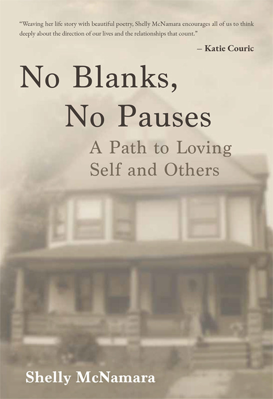 """Cover image of """"No Blanks, No Pauses: A Path to Loving Self and Others"""" by Shelly McNamara. Courtesy of Amplify Publishing."""