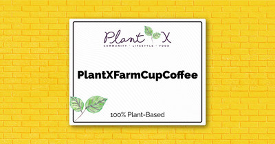 PlantX - Press Release Announcing Collaboration with Farm Cup Coffee and Startup to Storefront (CNW Group/PlantX Life Inc.)