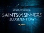 Saints & Sinners: Judgment Day Movie World Premieres on...