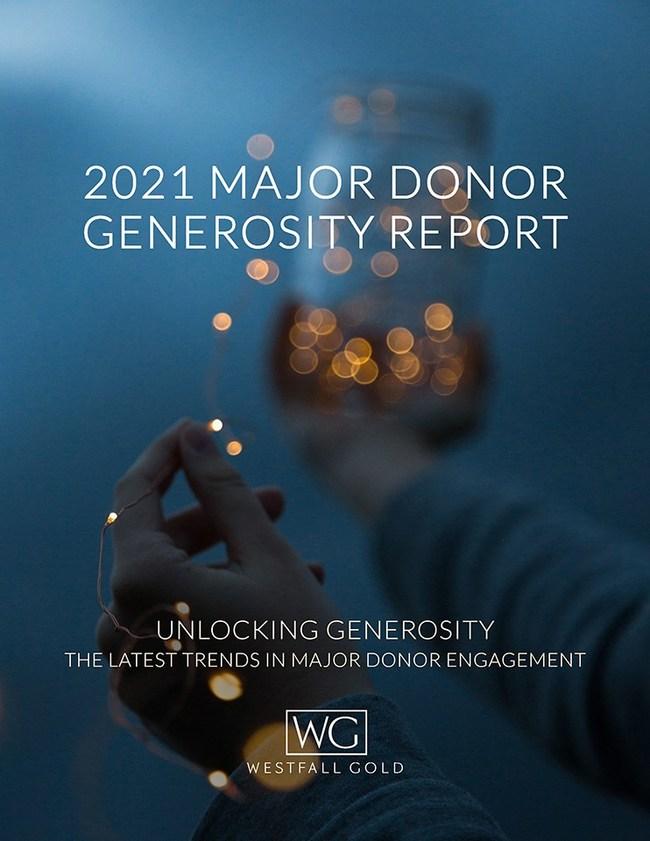 Westfall Gold releases the 2021 Major Donor Generosity Report