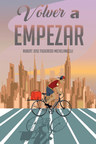 """Rubert Jose Figueredo Michelangelli's new book """"Volver a empezar"""" shares a migrant's challenging years of pursuing success"""