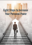 Dr. Keith Ablow Authors Eight Steps to Increase Your Personal Power