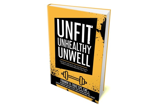 Cover of Unfit, Unhealthy & Unwell