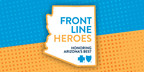 Blue Cross Blue Shield of Arizona Awards $30,000 to Front Line Heroes and $60,000 to Local Organizations