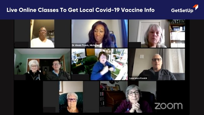 GetSetUp is offering FREE online information sessions over Zoom with state-by-state details on how to get vaccinated for Covid-19.