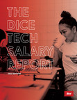 Technologist Salaries Rose 3.6% in 2020 - Dice Releases Tech Salary Report
