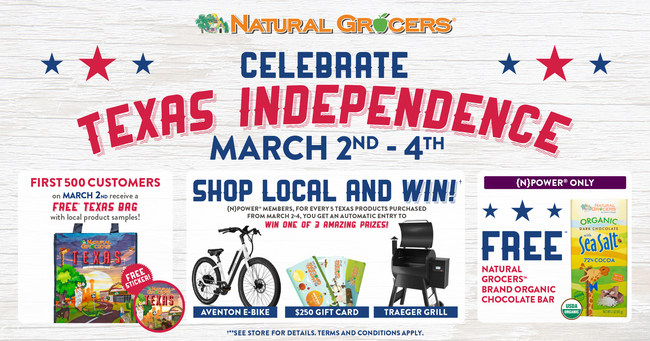 Natural Grocers will celebrate Texas Independence Day on March 2-4 with Texas-themed freebies, free Natural Grocers Brand Organic Chocolate Bars, and Shop & Win, a chance to win prizes such as a Traeger Grill or an electric bike by purchasing selections from over 1,400 Texas-made products.
