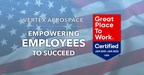 Vertex Aerospace Certified as 2020 Great Place to Work®...