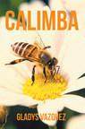 El nuevo libro de Gladys Vázquez, Calimba, una aventura fantástica, donde la aceptación y la adaptación son los protagonistas