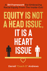 Racial Equity Is Not A Head Issue; It Is A Heart Issue - A Black History Month Perspective!