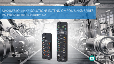 Maxim's IO Link solutions extend OMRON's NXR-Series