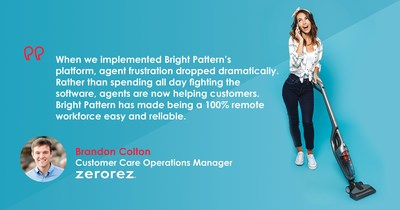 Carpet Cleaning Innovator Zerorez Atlanta Cleans Up Their Customer Experience while Drastically Cutting Frustration of Remote Agents with Bright Pattern Contact Center