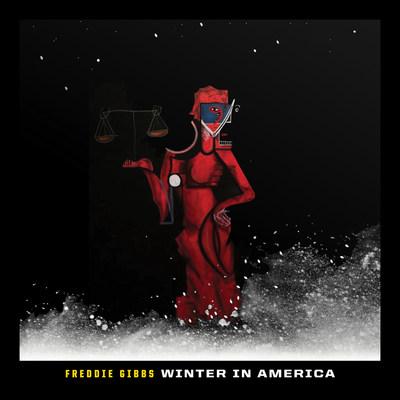 """Freddie Gibbs - """"Winter In America"""" Cover"""