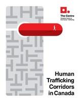 在加拿大,人口贩运走廊都让贩运者利用更多加拿大妇女和女孩/