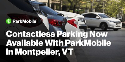 Residents and visitors of Montpelier can now safely and easily pay for parking from their mobile devices.