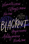 National Bestselling Authors Team Up To Publish BLACKOUT, A Novel Of Interlinked Stories Of Black Love And Joy