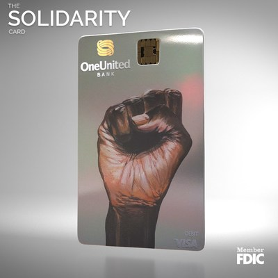ONEUNITED BANK, LARGEST BLACK OWNED BANK INTRODUCES SOLIDARITY VISA DEBIT CARD FOR BLACK HISTORY MONTH