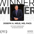 "Joseph A. Mele, MD, FACS Receives ""Top Plastic Surgeon West"" and ""Top Aesthetic Doctor"" in the Aesthetic Everything® Aesthetic and Cosmetic Medicine Awards 2021"