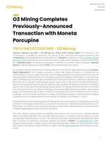 O3 Mining Completes Previously-Announced Transaction with Moneta Porcupine (CNW Group/O3 Mining Inc.)