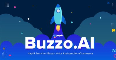 Meet Buzzo - Haptik's AI-driven Voice Assistant for eCommerce Brands!