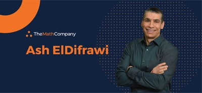 Ash ElDifrawi Joins TheMathCompany's Advisory Board, All Set to Accelerate Their Brand Growth & Global Presence