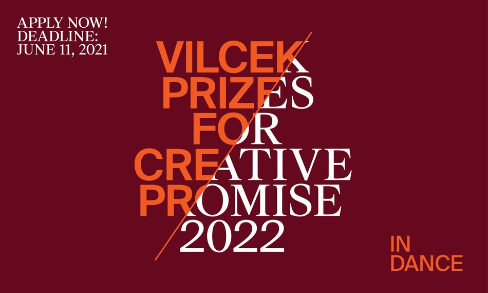 Apply now for a 2022 Vilcek Prize for Creative Promise in Dance. The application deadline is June 11, 2021.