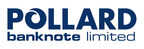 Pollard Banknote Limited宣布关闭其3450万美元购买的交易融资,包括全面行使过度分配选项